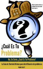 ¿cuál Es Tu Problema?:  No, En Serio, ¿cuál Es Tu Problema?