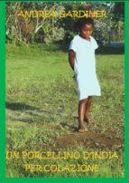 Un Porcellino D'india Per Colazione (ebook)