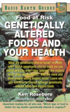 Genetically Altered Foods and Your Health (ebook)