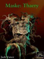 Maske: Thaery (ebook)