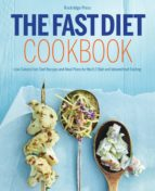 The Fast Diet Cookbook: Low-Calorie Fast Diet Recipes and Meal Plans for the 5:2 Diet and Intermittent Fasting (ebook)