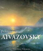 Ivan Aivazovsky and the Russian Painters of Water (eBook)