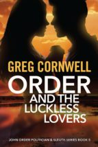 Order and the Luckless Lovers (ebook)