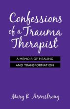 Confessions of a Trauma Therapist (eBook)