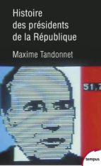 Histoire des présidents de la République (ebook)