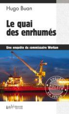 Le quai des enrhumés (ebook)