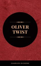 OLIVER TWIST (ILLUSTRATED EDITION): INCLUDING