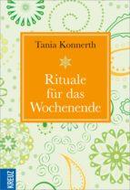 Rituale für das Wochenende (ebook)