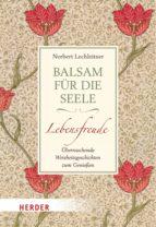 BALSAM FÜR DIE SEELE - LEBENSFREUDE