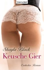 Keusche Gier (ebook)