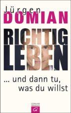 Richtig leben (ebook)