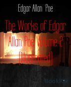 The Works of Edgar Allan Poe Volume 2 (Illustrated) (ebook)