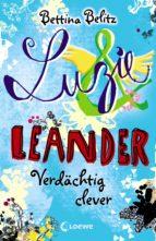 LUZIE & LEANDER 7 - VERDÄCHTIG CLEVER