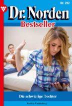 Dr. Norden Bestseller 292 – Arztroman (ebook)