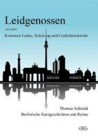 Leidgenossen zwischen Krummer Lanke, Reichstag und Gedächtniskirche (ebook)