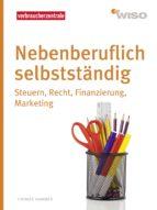 Nebenberuflich selbstständig (ebook)