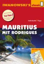 Mauritius mit Rodrigues - Reiseführer von Iwanowski (ebook)