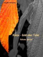 KENYA ? GOLD ODER TALMI