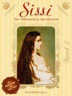 Sissi - Der Schicksalsweg einer Kaiserin 2 (ebook)