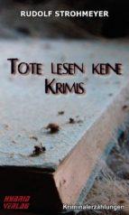 TOTE LESEN KEINE KRIMIS