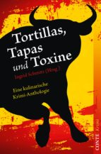 Tortillas, Tapas und Toxine (ebook)