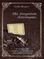 THE FORGOTTEN ASTRONAUTS