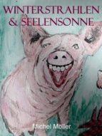 WINTERSTRAHLEN & SEELENSONNE