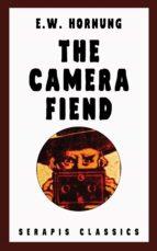 The Camera Fiend (Serapis Classics) (ebook)
