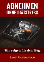 ABNEHMEN OHNE DIÄTSTRESS