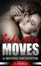 SEDUCTIVE MOVES
