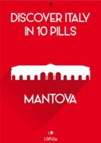 Discover Italy in 10 Pills - Mantua (ebook)