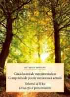 Cinci decenii de experimentalism. Compendiu de poezie românească actuală. Volumul al II-lea. Lirica epocii postcomuniste (ebook)