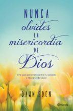 Nunca olvides la misericordia de Dios (ebook)