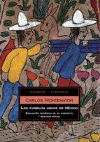 Los pueblos indios de México (ebook)