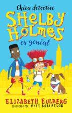 Shelby Holmes es genial (ebook)
