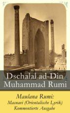 Maulana Rumi: Masnavi (Orientalische Lyrik) - Kommentierte Ausgabe (ebook)
