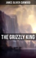 The Grizzly King (ebook)