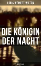 Die Königin der Nacht (Mystery-Krimi) (ebook)