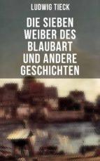 Die sieben Weiber des Blaubart und andere Geschichten (ebook)