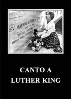 CANTO A LUTHER KING