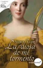 La diosa de mi tormento (ebook)