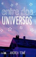 ENTRE DOS UNIVERSOS