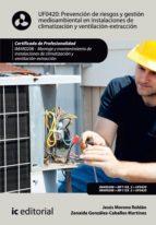 Prevención de Riesgos y gestión medioambiental en instalaciones de climatizacion y ventilación-extracción. IMAR0208  (ebook)