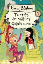 Quinto curso. Torres de Malory 5 (ebook)