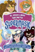 EL GRAN LIBRO SECRETO SUPERMASK