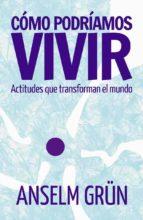 CÓMO PODRÍAMOS VIVIR (ebook)