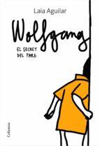 WOLFGANG. EL SECRET DEL PARE