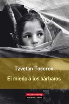 El miedo a los bárbaros (ebook)