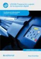 Preparación y ajuste de la impresión digital. ARGI0209 - Impresión digital (ebook)