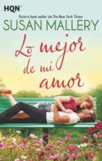 Lo mejor de mi amor (ebook)
